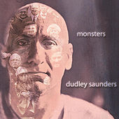 Monsters by Dudley Saunders
