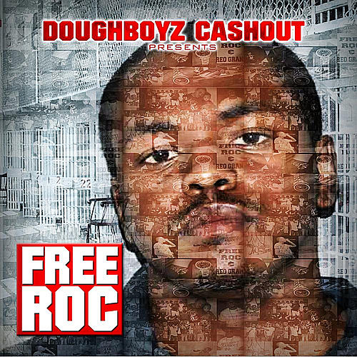 Play & Download Free Roc (Doughboyz Cashout Ent. Presents) by Doughboyz Cashout | Napster
