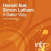 Play & Download A Better Way (feat. Simon Latham) by Hanski | Napster