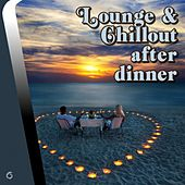 Play & Download Lounge & Chillout After Dinner - EP by Various Artists | Napster
