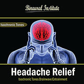 Headache Relief: Isochronic Tones Brainwave Entrainment by Binaural Institute
