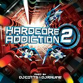 Hardcore Addiction 2 - EP by Various Artists