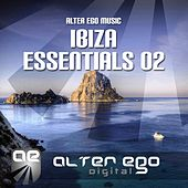 Play & Download Alter Ego Music Ibiza Essentials 02 - EP by Various Artists | Napster