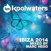 Play & Download Koolwaters Ibiza 2014 - Mixed by Marc Vedo - EP by Various Artists | Napster
