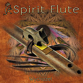 Play & Download Spirit Flute by Wychazel | Napster