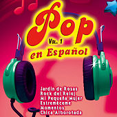 Play & Download Pop en Español Vol. 1 by Various Artists | Napster