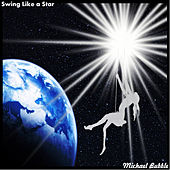 Play & Download Swing Like a Star by Michael Bubble | Napster