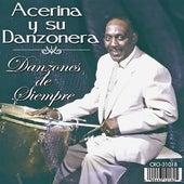 Danzones de Siempre by Acerina Y Su Danzonera