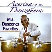 Mis Danzones Favoritos by Acerina Y Su Danzonera