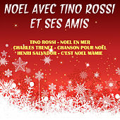 Play & Download Tino et ses amis à Noel by Various Artists | Napster