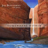 Play & Download Somewhere Within - solo piano by Joe Bongiorno | Napster