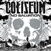 No Salvation by Coliseum