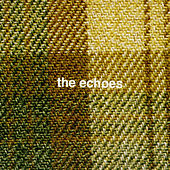 Play & Download The Echoes by The Echoes | Napster