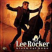 Black Cat Bone by Lee Rocker