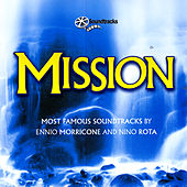 Play & Download Mission: Most Famous Soundtracks By Ennio Morricone And Nino Rota by Various Artists | Napster