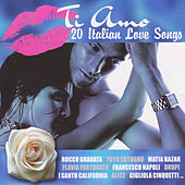 Play & Download Ti amo - 20 Italian Love Songs by Various Artists | Napster
