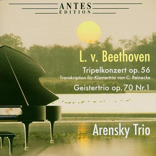 Play & Download Beethoven: Tripelkonzert op. 56 by Arensky Trio | Napster