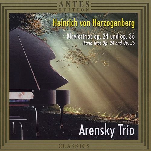 Play & Download Heinrich von Herzogenberg by Arensky Trio | Napster