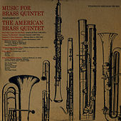 Play & Download Music for Brass Quintet by The American Brass Quintet | Napster
