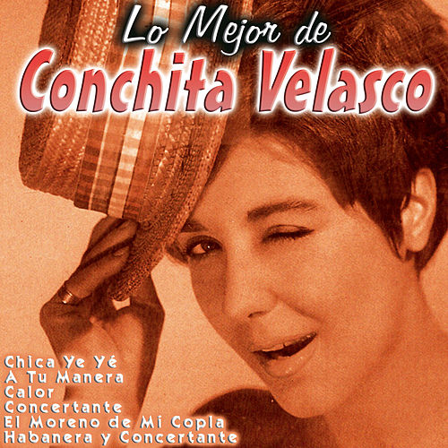 Play & Download Lo Mejor de Conchita Velasco by Conchita Velasco | Napster