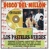 Play & Download Disco del Millon by Los Pasteles Verdes | Napster
