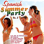 Play & Download Spanish Summer Party Vol. 2 by Various Artists | Napster