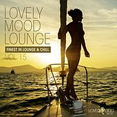 Play & Download Lovely Mood Lounge, Vol. 15 by Various Artists | Napster