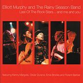 Play & Download Last of the Rock Stars... And Me and You by Elliott Murphy | Napster