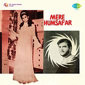 Mere Humsafar (Original Motion Picture Soundtrack) by Various Artists