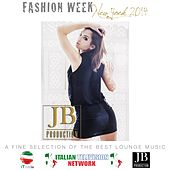 Play & Download Fashion Week New York 2014 (A Fine Selection of the Best Lounge Music) by Various Artists | Napster