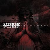 There Will Be Blood by Dirge Within