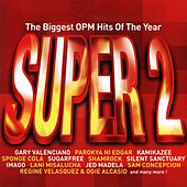 Play & Download The Biggest OPM Hits of the Year: Super, Vol. 2 by Various Artists | Napster