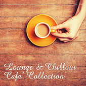 Play & Download Lounge & Chillout – Café Collection by Various Artists | Napster