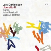 Play & Download Liberetto II by Lars Danielsson | Napster