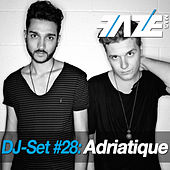 Faze DJ Set #28: Adriatique by Various Artists