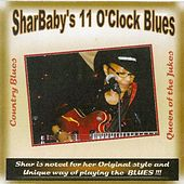 SharBaby's 11 O'clock Blues by SharBaby