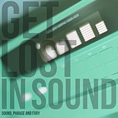 Play & Download Get Lost in Sound by Various Artists | Napster