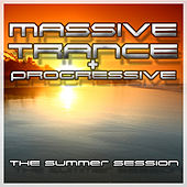 Massive Trance & Progressive - The Summer Sessions by Various Artists