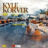 Play & Download Kyle Korver (feat. Caskey) by HD | Napster