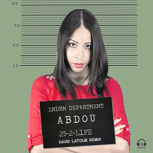 Play & Download 25 to Life by Abdou | Napster