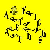 Play & Download Art Feast & Friends, Vol. 1 by Various Artists | Napster