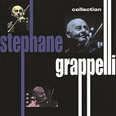 Play & Download The Collection by Stephane Grappelli | Napster
