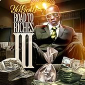 Road to the Riches, Vol. 3 von Yo Gotti