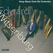 Harp Music from Six Centuries by Edward Witsenburg