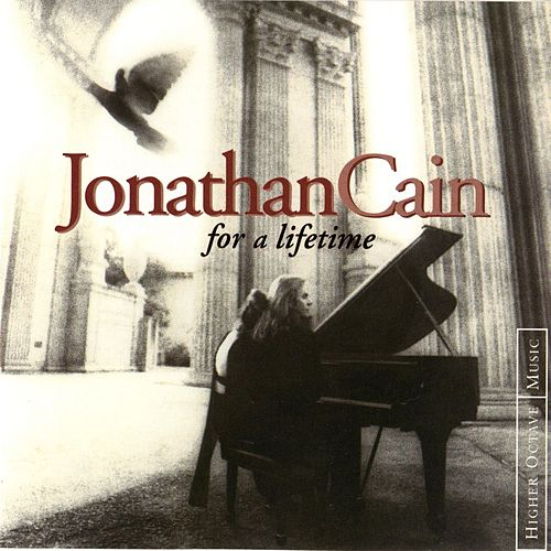 Play & Download For a Lifetime by Jonathan Cain | Napster