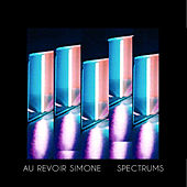 Play & Download Spectrums by Au Revoir Simone | Napster