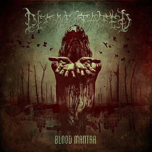 Play & Download Blood Mantra (Bonus Version) by Decapitated | Napster