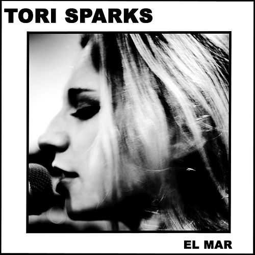 Play & Download El Mar by Tori Sparks | Napster
