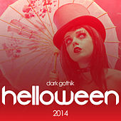 Dark Gothik Helloween 2014 by Various Artists