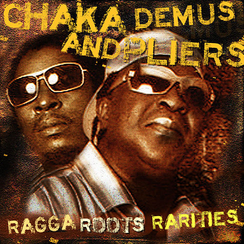 Ragga Roots and Rarities by Chaka Demus